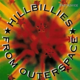 Hillbillies From Outerspace / Bad Advice