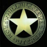Hillbillies From Outerspace / Silver & Gold